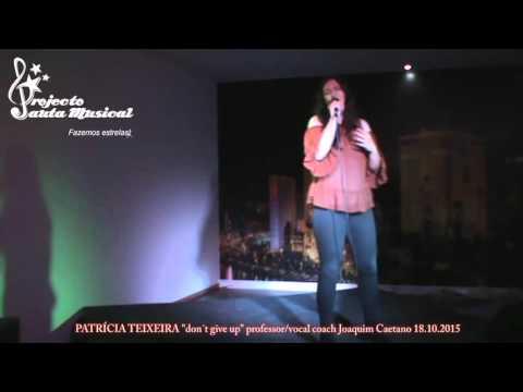 """Patrícia Teixeira """"don´t give up"""""""