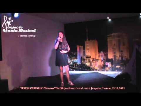 """Teresa Carvalho """"Primavera"""" The Gift"""