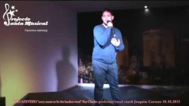 "João Azevedo ""sorry seems to be he hardest word"" Ray Charles"