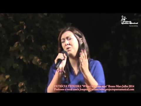 "Patrícia Teixeira ""When i was your man"" Bruno Mars"