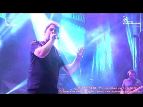 """João Azevedo """"with or without you"""" U2"""